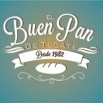 PANADERÍA EL BUEN PAN DE TECATE